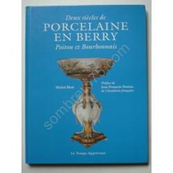 Deux siècles de porcelaine...