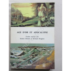 Age d'or et Apocalypse....