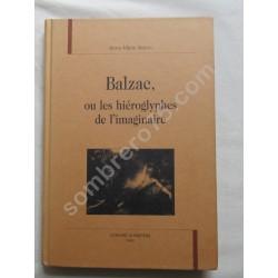 Balzac, ou les hiéroglyphes...