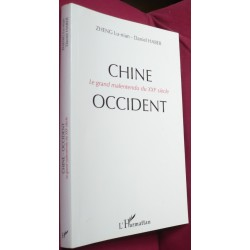 Chine - Occident le Grand...