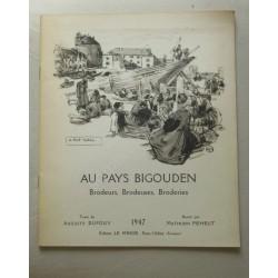 Au Pays Bigouden. Brodeurs,...