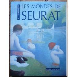 Seurat - Les Mondes de...