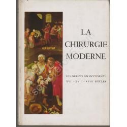 La Chirurgie Moderne : Ses...