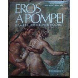 Eros à Pompéi. Le Cabinet...