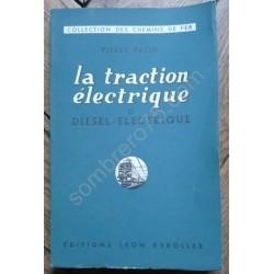 La Traction Electrique et...
