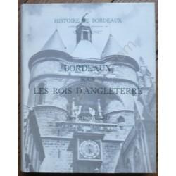 Bordeaux sous les Rois...