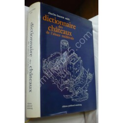 Dictionnaire des Châteaux...