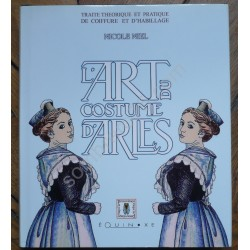 L'Art du Costume d'Arles....