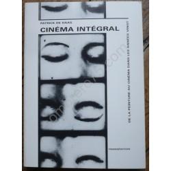 Cinéma Intégral - De la...