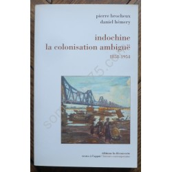 Indochine la Colonisation...