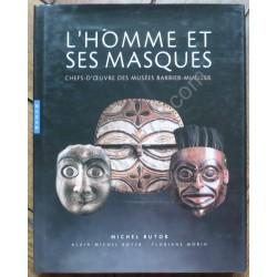 L'Homme & ses Masques :...