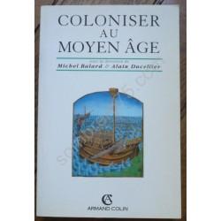 Coloniser au Moyen Age....