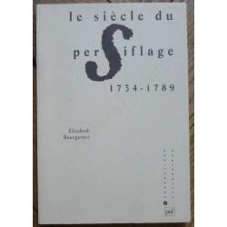 Le Siècle du Persiflage...