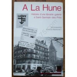 A La Hune : Histoire d'une...