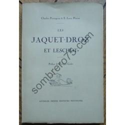 Les Jaquet-Droz et Leschot....