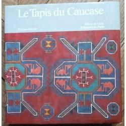 Le Tapis du Caucase. Edwin...