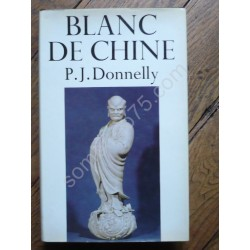 Blanc de Chine : The...