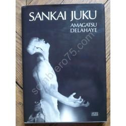 Sankaï Juku : Ushio Amagatsu