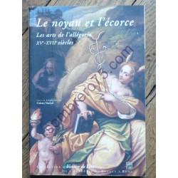 Le Noyau et l'Ecorce - Les...