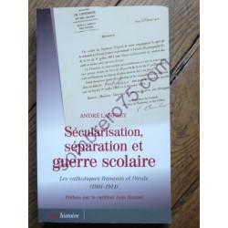 Sécularisation, Séparation...
