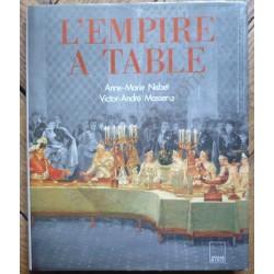 L'Empire à Table - Anne...