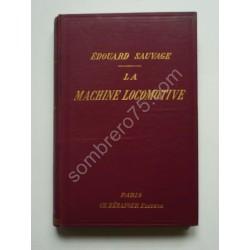 La Machine Locomotive,...