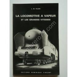 La Locomotive à Vapeur et...