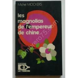 Les Magnolias de l'Empereur...
