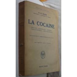 La Cocaïne. H W Maier