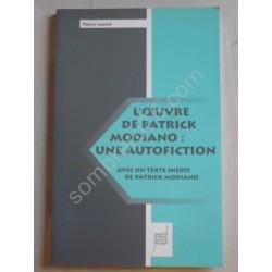 L'Oeuvre de Patrick Modiano...