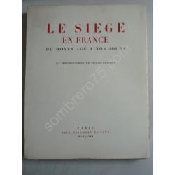 Le Siège en France du Moyen...