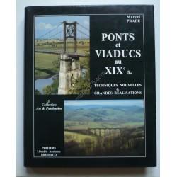 Ponts et Viaducs au XIXe S....