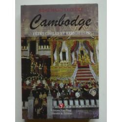 Cambodge - Fêtes Civiles et...