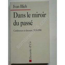 Dans le Miroir du Passé....