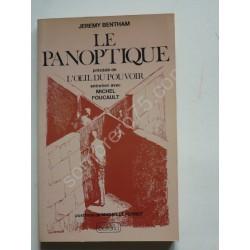 Le Panoptique : Précédé de...
