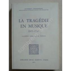 La Tragédie en Musique...