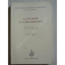 La Plainte à la Renaissance...