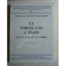 La Porcelaine à Paris sous...