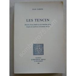 Les Tencin - Histoire d'une...