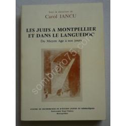 Les Juifs à Montpellier et...