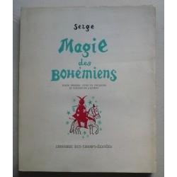 Magie des Bohémiens. Serge....