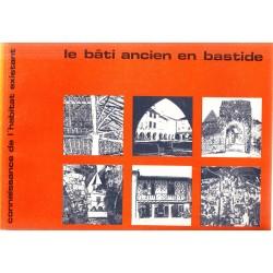 Le Bâti Ancien en Bastide