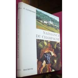 Naissance du Champagne, Dom...