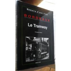 Bordeaux Le Tramway...