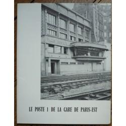 Le Poste 1 de la Gare de...
