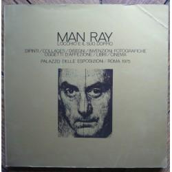 Man Ray. L'occhio e Il Suo...
