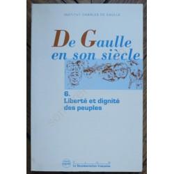 De Gaulle en son siècle : 6...