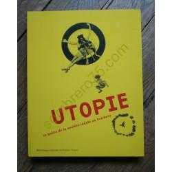 Utopie - La Quête de la...