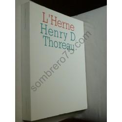 Henry D Thoreau. L'Herne