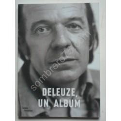 Deleuze, un Album. Centre...